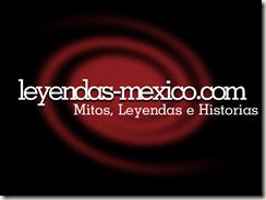 Leyendas de Mexico
