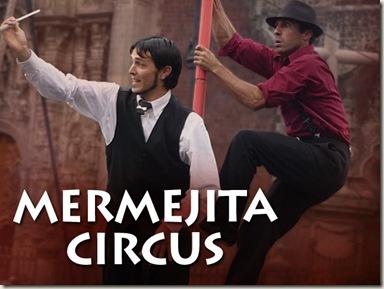 Mermejita Circus en el Forum Cultural Guanajuato